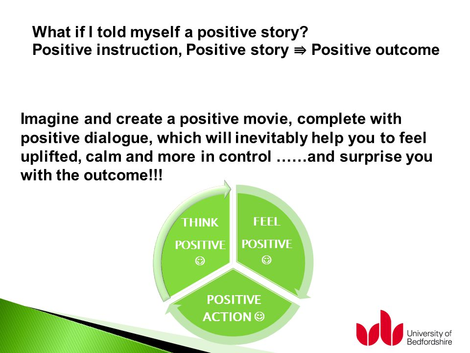 What if I told myself a positive story.