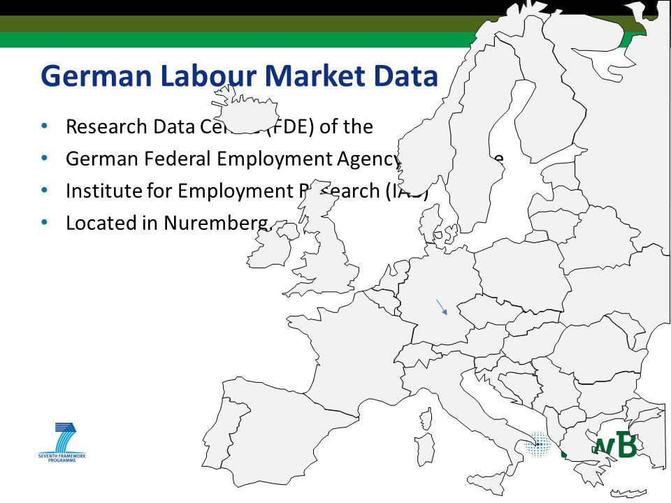 German Labour Market Data Research Data Centre (FDE) of the German Federal Employment Agency (BA) at the Institute for Employment Research (IAB) Located in Nuremberg.