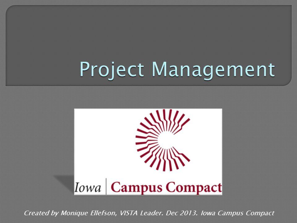 Created by Monique Ellefson, VISTA Leader. Dec 2013. Iowa Campus Compact