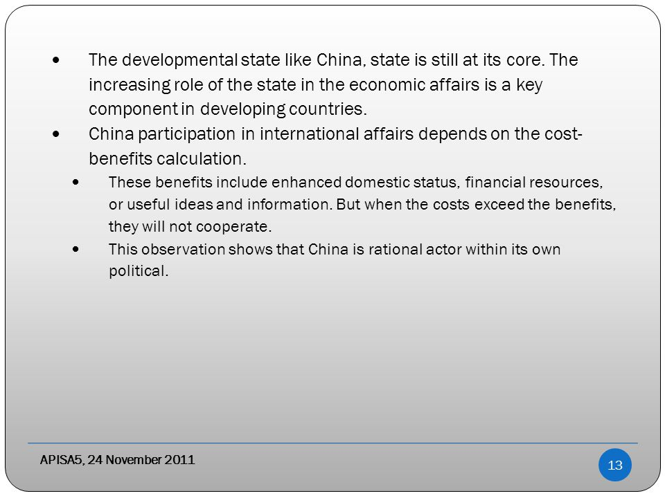 The developmental state like China, state is still at its core.