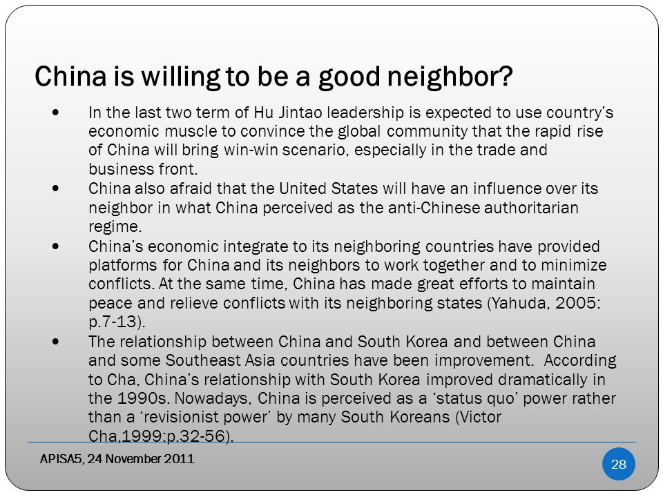 China is willing to be a good neighbor.