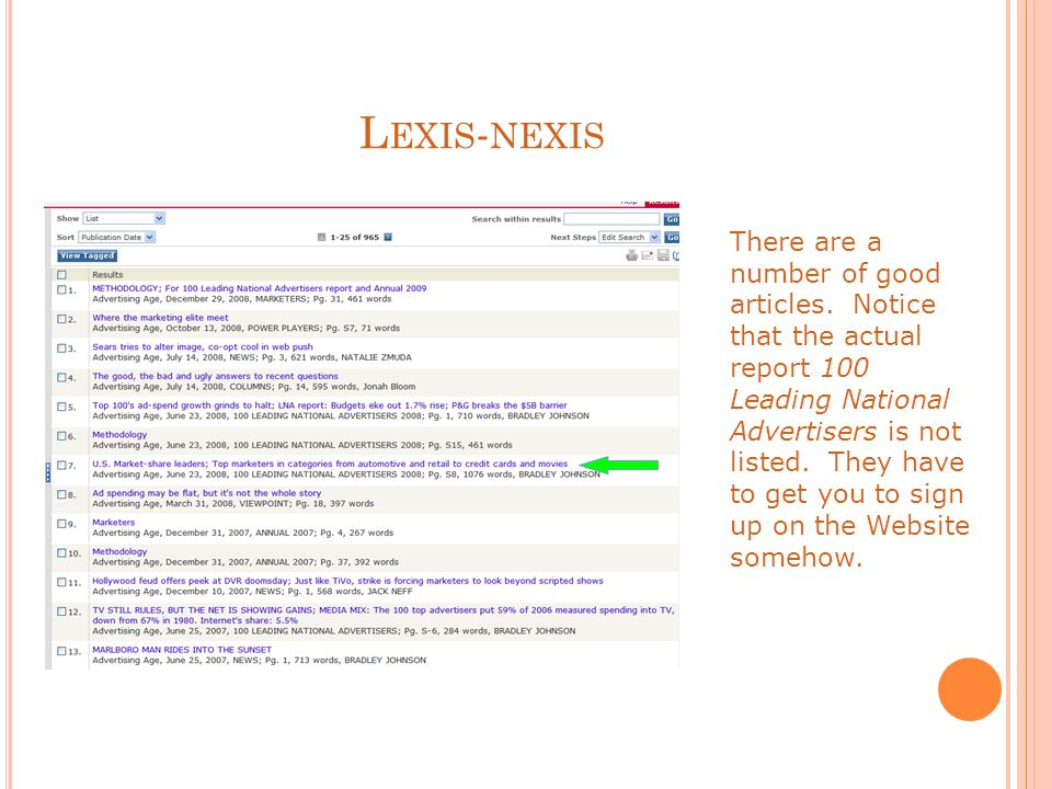 L EXIS - NEXIS There are a number of good articles.