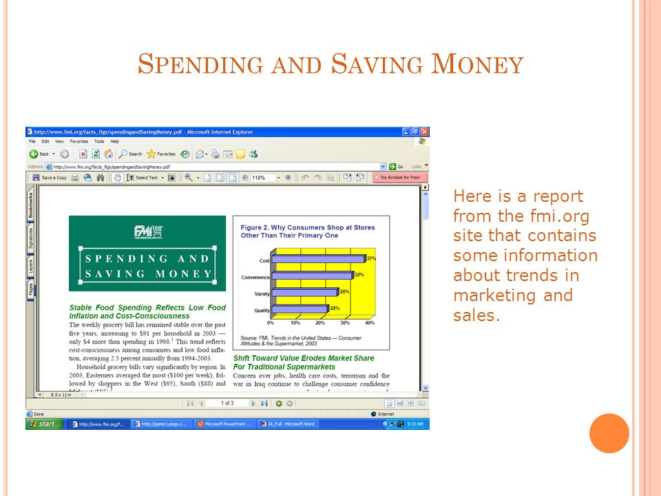 S PENDING AND S AVING M ONEY Here is a report from the fmi.org site that contains some information about trends in marketing and sales.