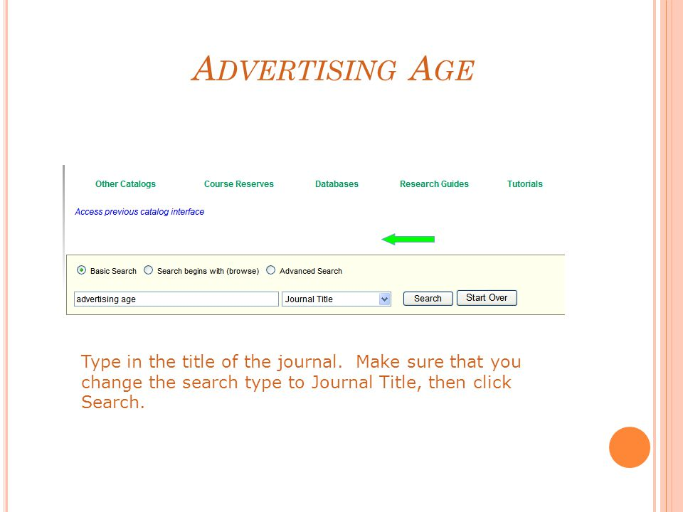 A DVERTISING A GE Type in the title of the journal.