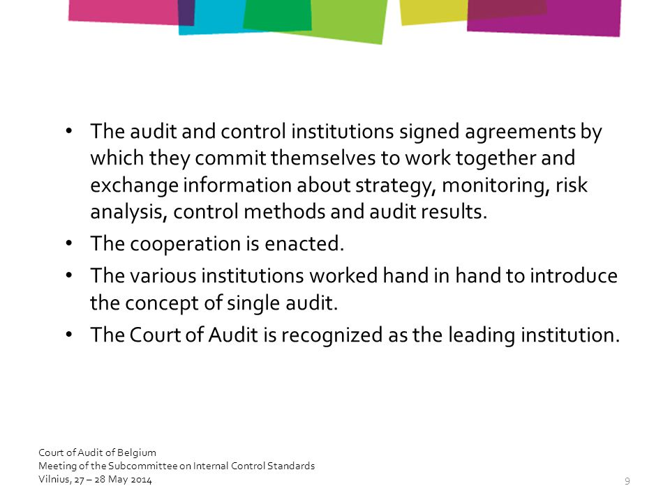 The audit and control institutions signed agreements by which they commit themselves to work together and exchange information about strategy, monitoring, risk analysis, control methods and audit results.