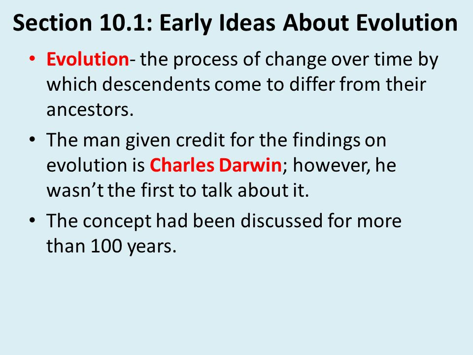 Section 10.5: Evolution Today Fossils provide a record of evolution.