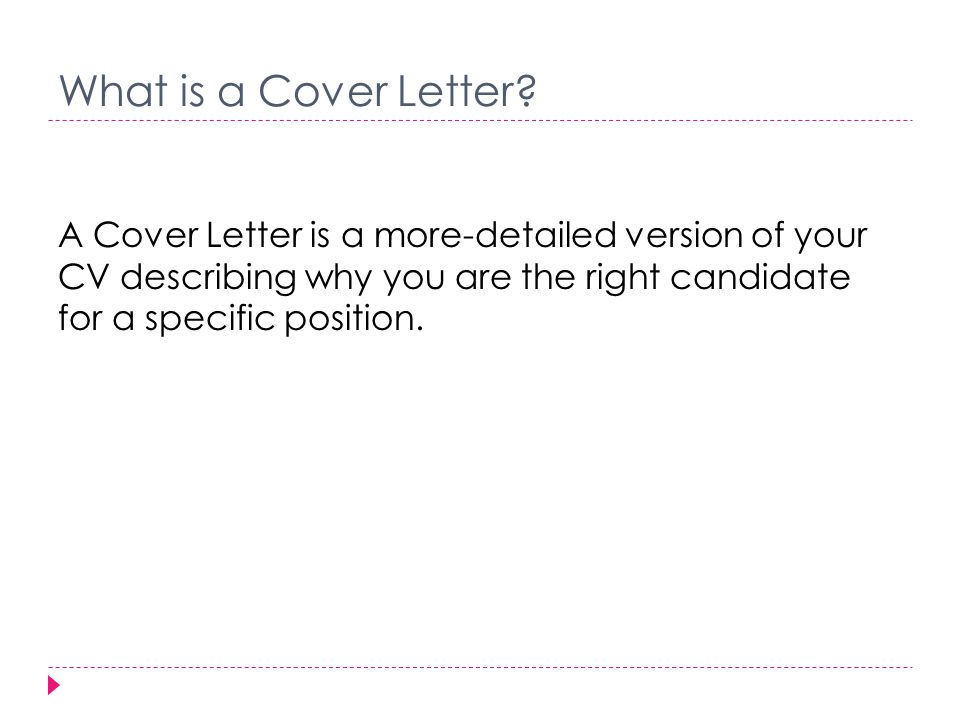 When Do I Need a Cover Letter. When an employer or job description requires it.