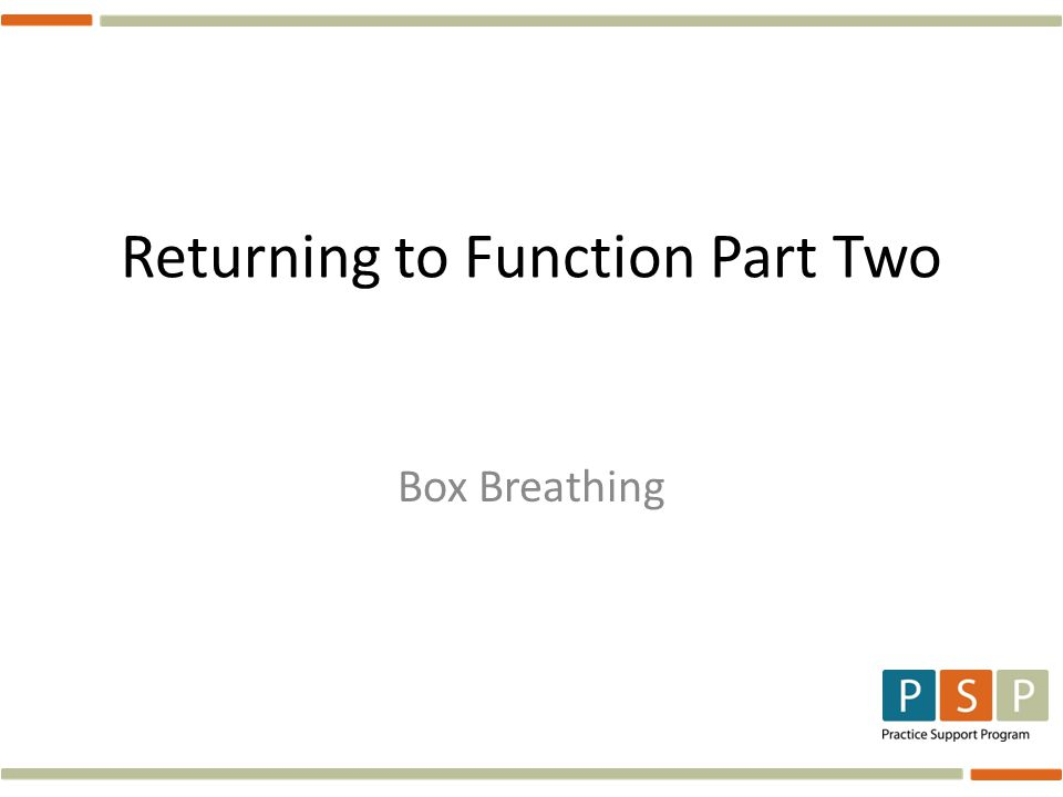 Returning to Function Part Two Box Breathing