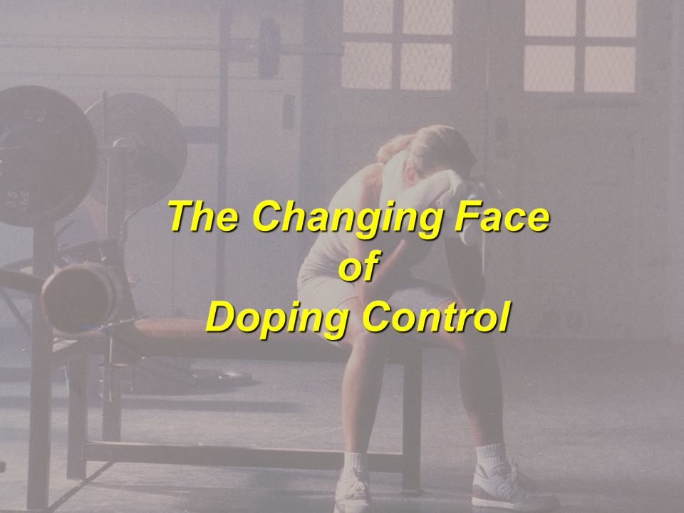 The Changing Face of Doping Control