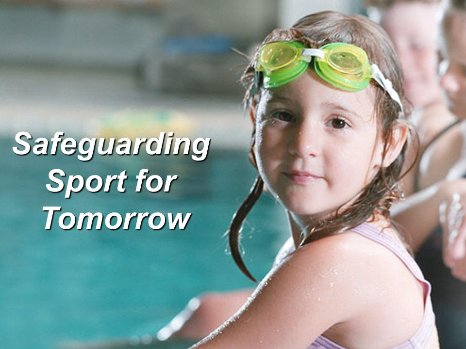 Safeguarding Sport for Tomorrow