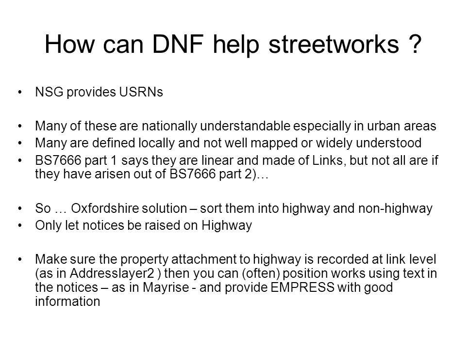 How can DNF help streetworks .