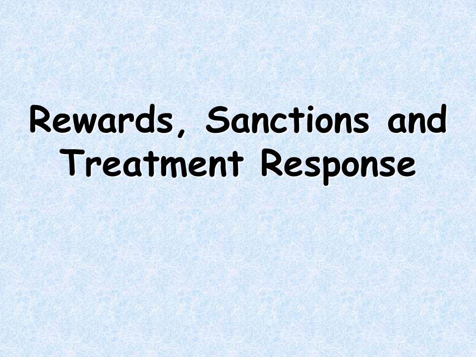 Rewards, Sanctions and Treatment Response