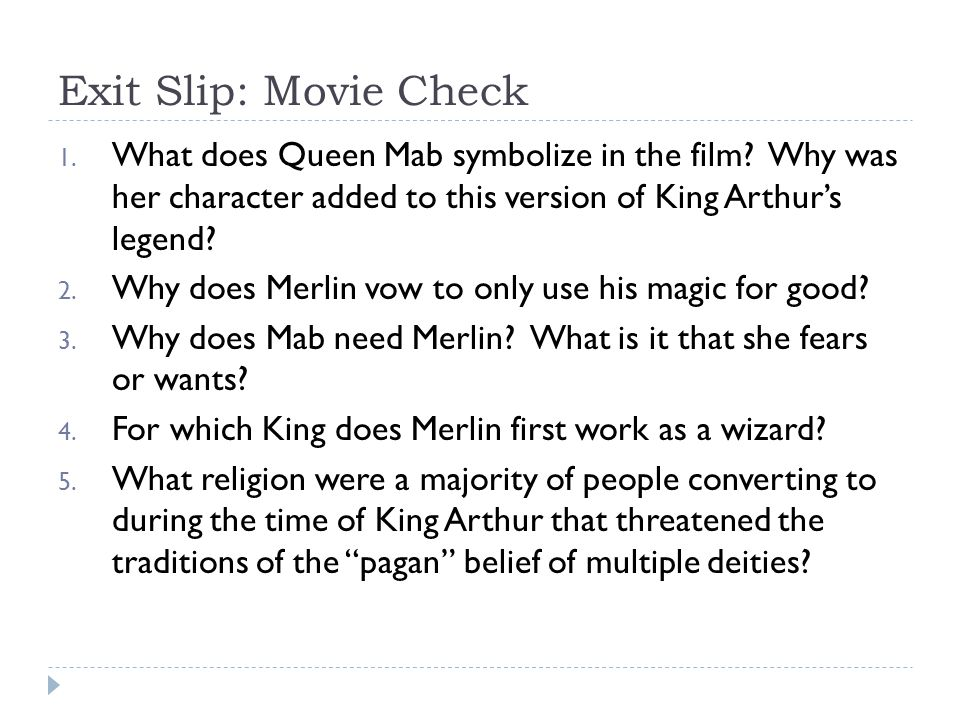 Exit Slip: Movie Check 1. What does Queen Mab symbolize in the film.