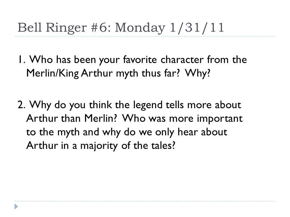 Bell Ringer #6: Monday 1/31/11 1.