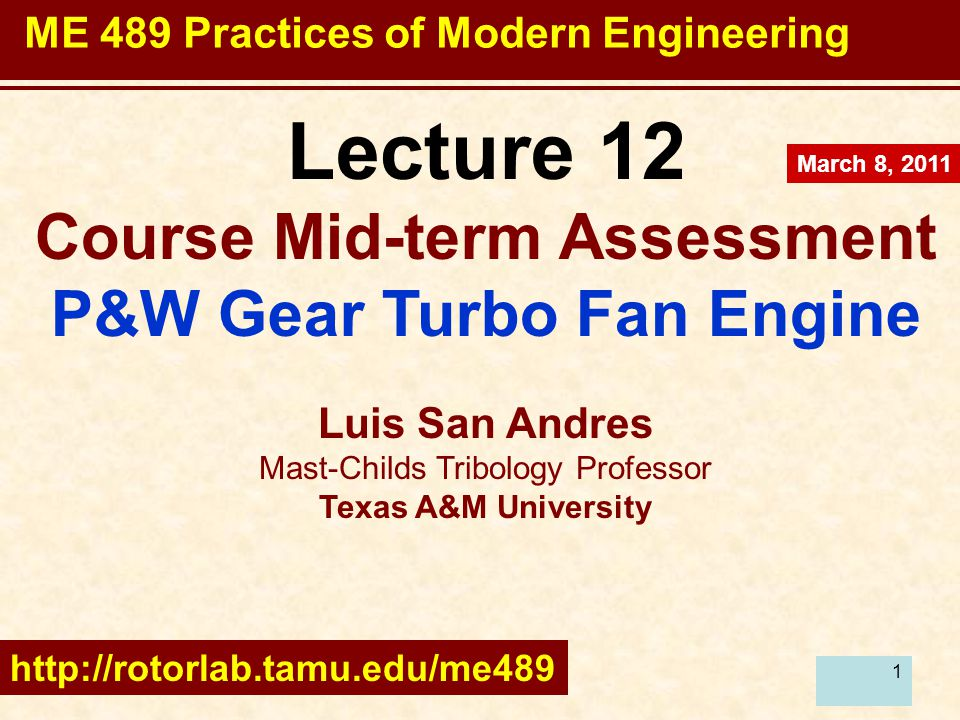 2 Lecture 12 Date: March 8, 2011 Today: Your opinion counts Students replies to Course Mid-term Assessment Presentation from Pratt & Whitney on Geared Turbofan Jet Engines Assignments & reading: A4 – Take IP QUIZ at http://www-apps.umuc.edu/primer/enter.php# http://www-apps.umuc.edu/primer/enter.php# Other: complete ONE MINUTE PAPER MARCH 10 – Crash on Entrepreneurship http://cnve.tamu.edu/ http://cnve.tamu.edu/