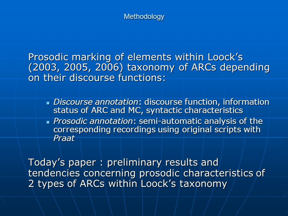 Methodology 2 spoken British English corpora: Aix-MARSEC (cf.