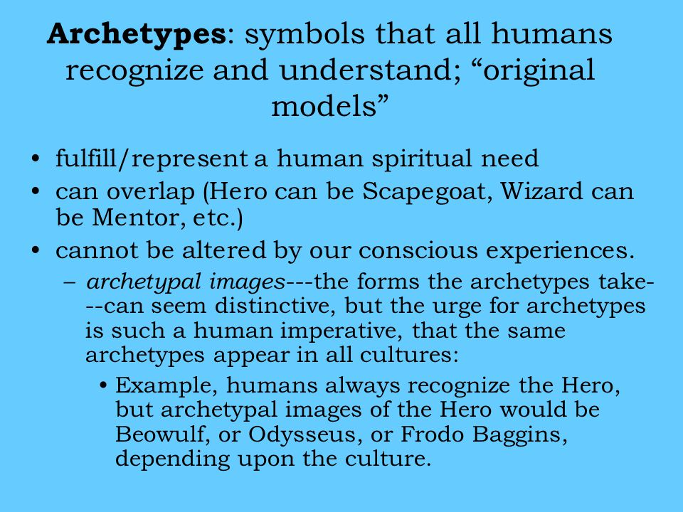 The collective unconscious can be identified through similarities in: the archetypal images and patterns found in world myths and in fairy tales déjà