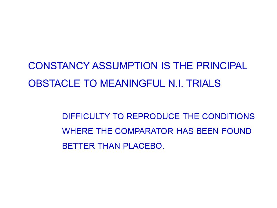 CONSTANCY ASSUMPTION IS THE PRINCIPAL OBSTACLE TO MEANINGFUL N.I.