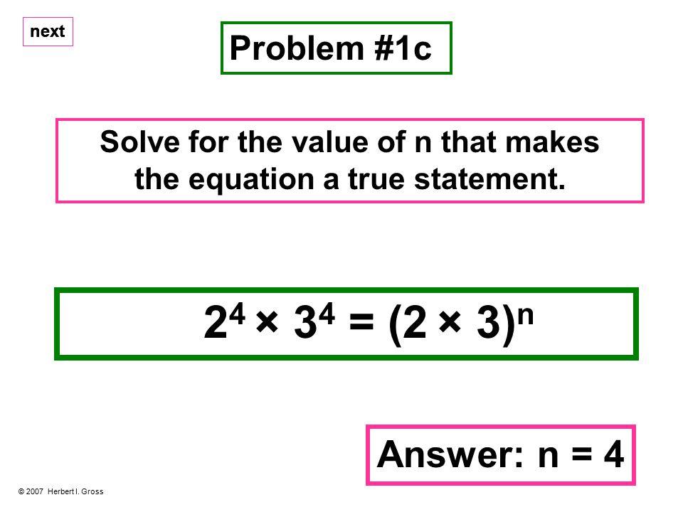 Problem #1c © 2007 Herbert I.