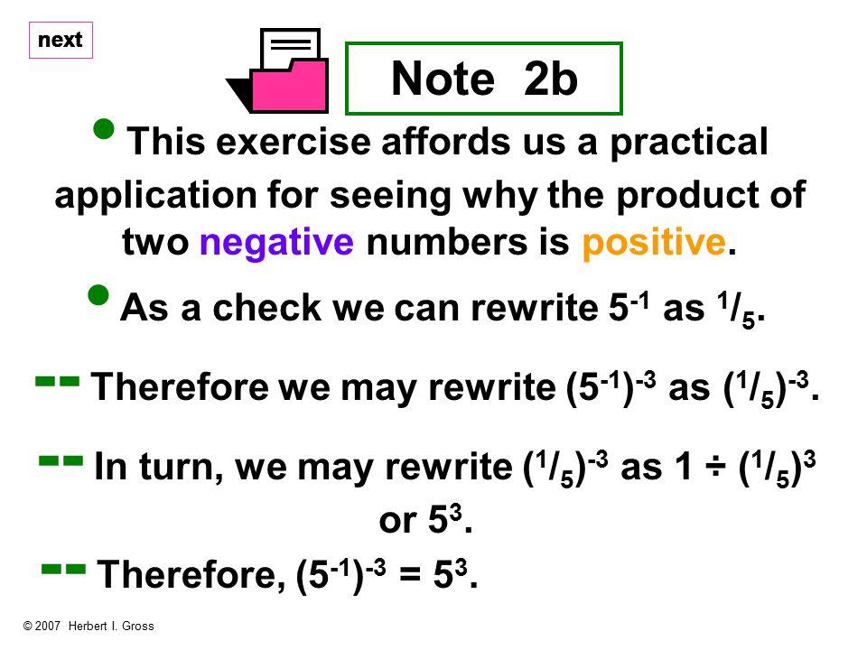 next Note 2b © 2007 Herbert I.