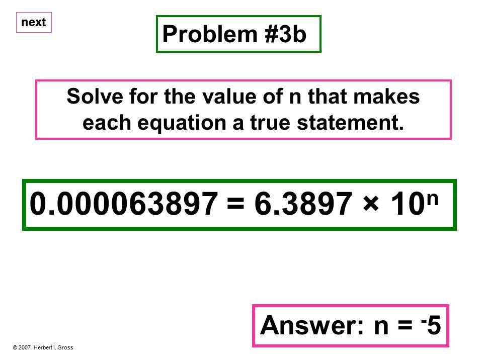 Problem #3b © 2007 Herbert I.
