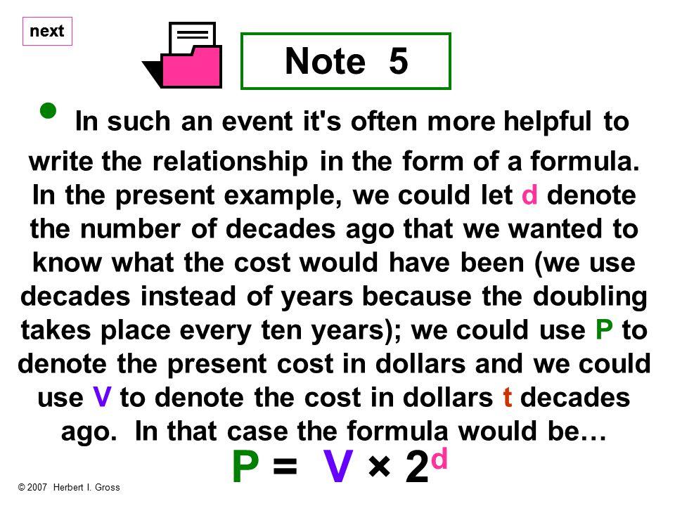 next Note 5 © 2007 Herbert I.