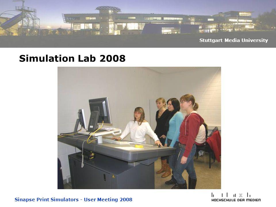 Sinapse Print Simulators - User Meeting 2008 Stuttgart Media University Simulation Lab 2008