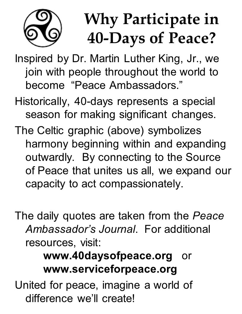 Why Participate in 40-Days of Peace. Inspired by Dr.