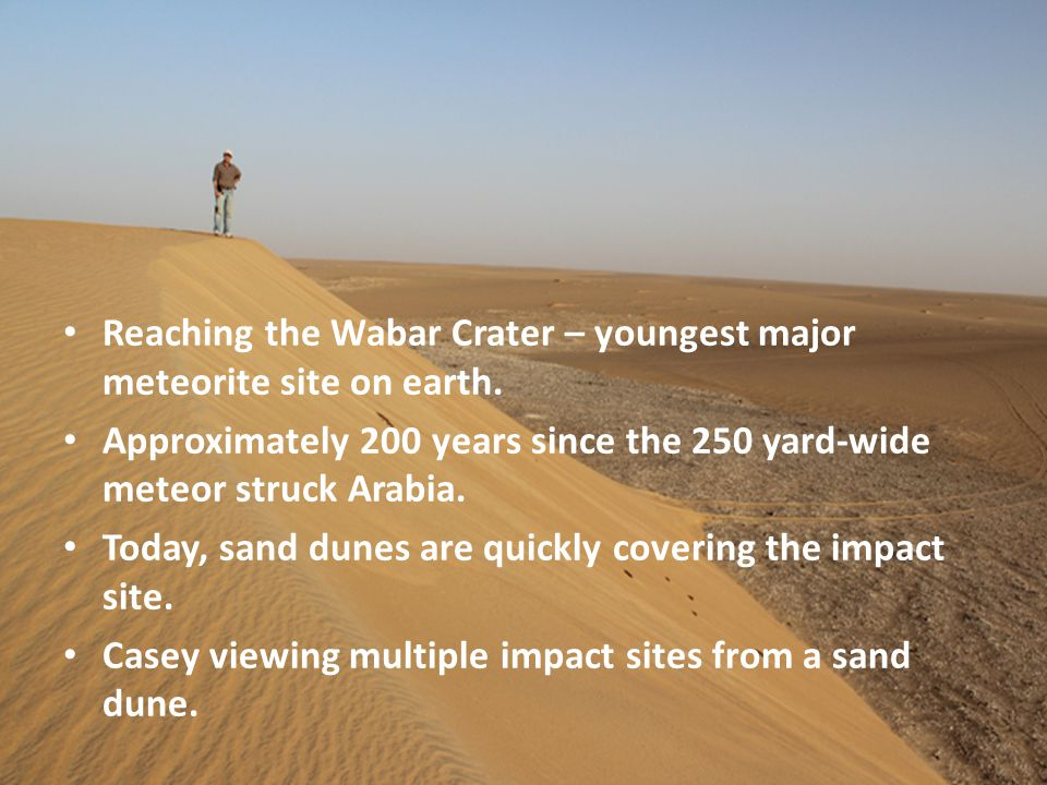 Reaching the Wabar Crater – youngest major meteorite site on earth.