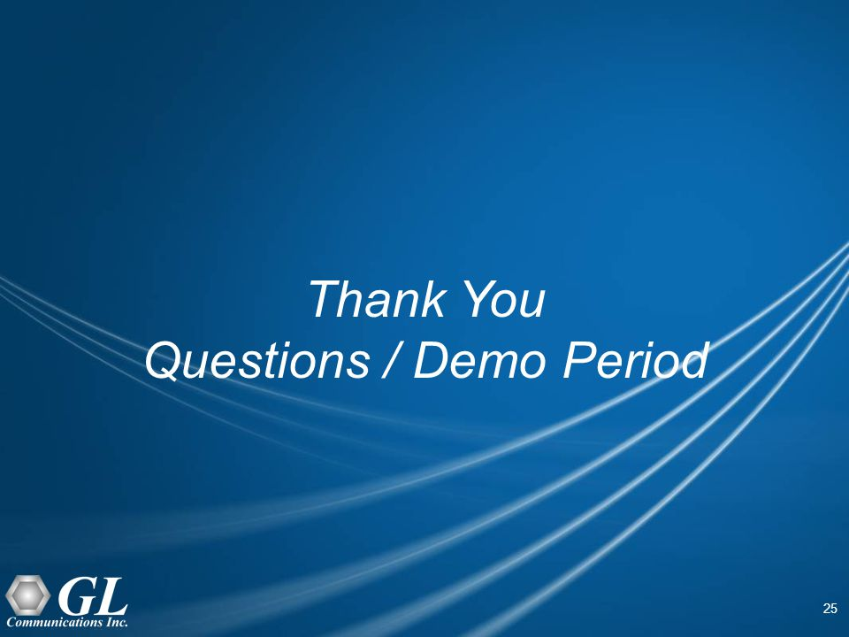 25 Thank You Questions / Demo Period