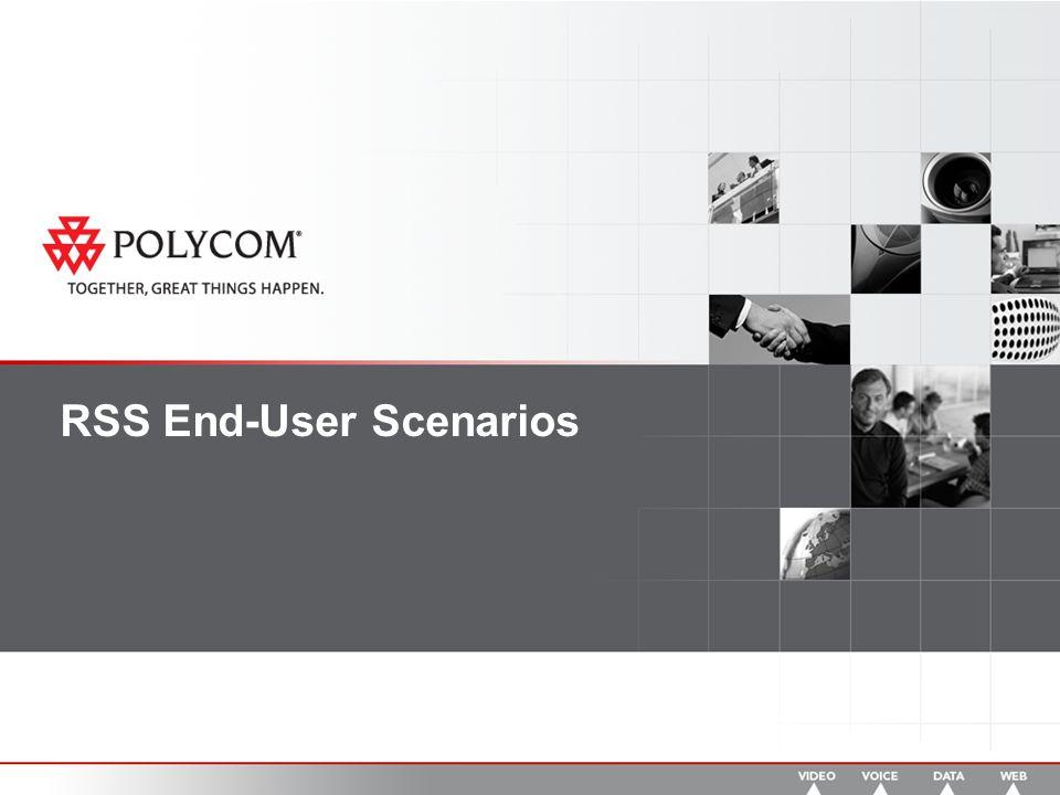 RSS End-User Scenarios