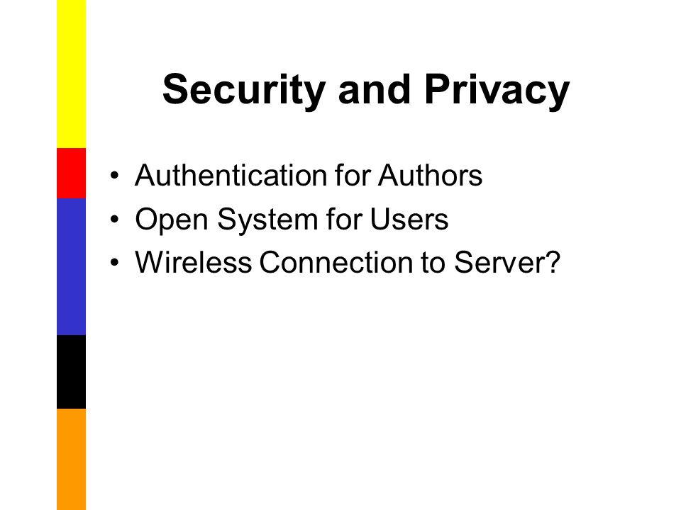 Security and Privacy Authentication for Authors Open System for Users Wireless Connection to Server?