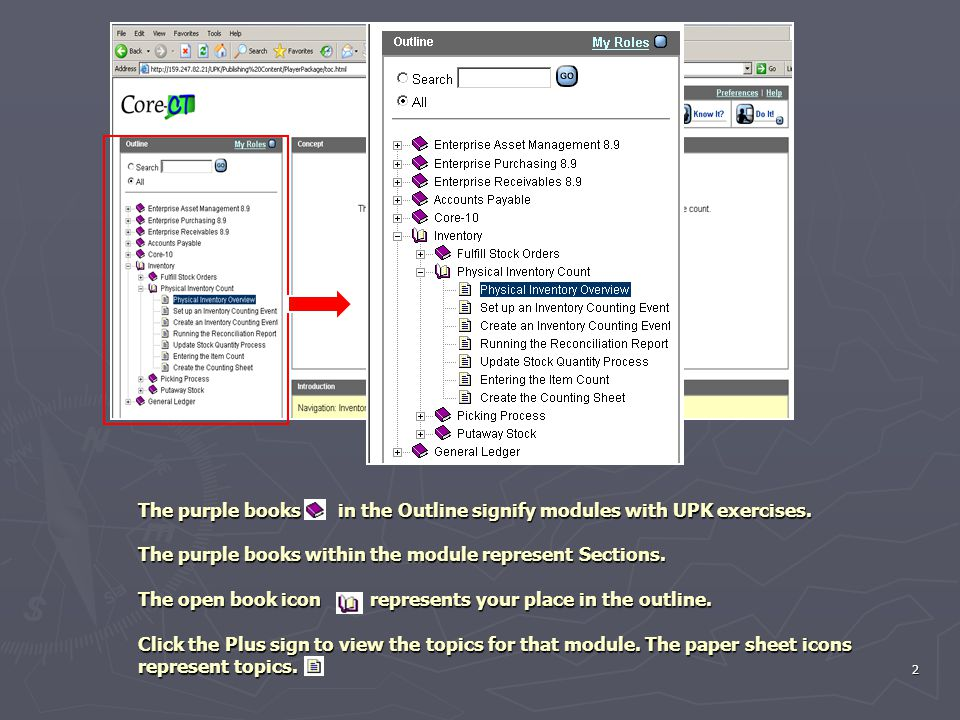 2 The purple books in the Outline signify modules with UPK exercises.