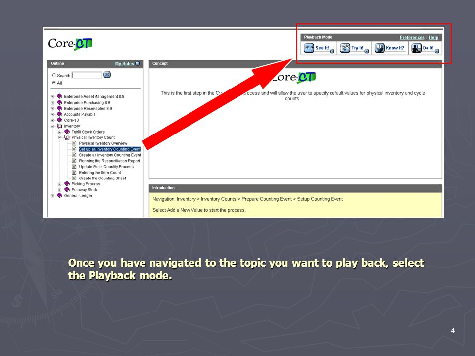 4 Once you have navigated to the topic you want to play back, select the Playback mode.