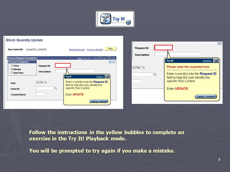 8 Follow the instructions in the yellow bubbles to complete an exercise in the Try It.