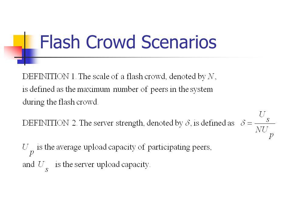 Flash Crowd Scenarios