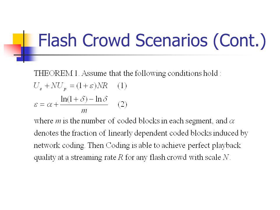 Flash Crowd Scenarios (Cont.)