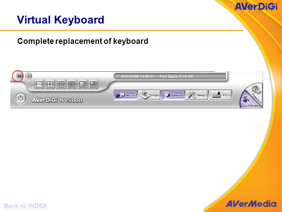 Virtual Keyboard Complete replacement of keyboard Back to INDEX