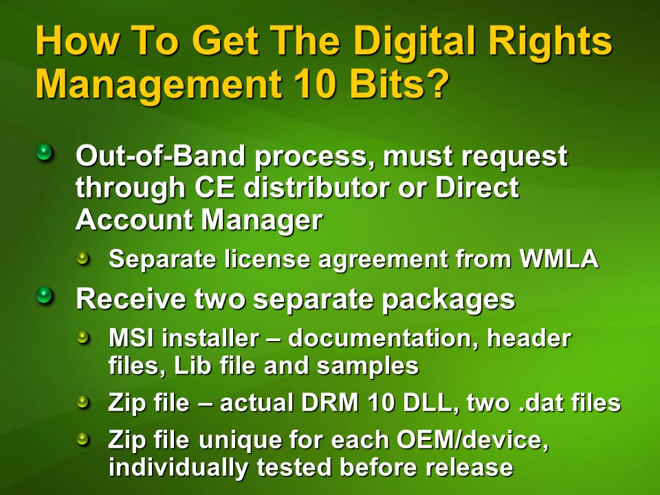 How To Get The Digital Rights Management 10 Bits.