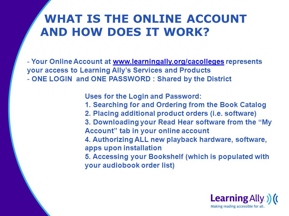 WHAT IS THE ONLINE ACCOUNT AND HOW DOES IT WORK.