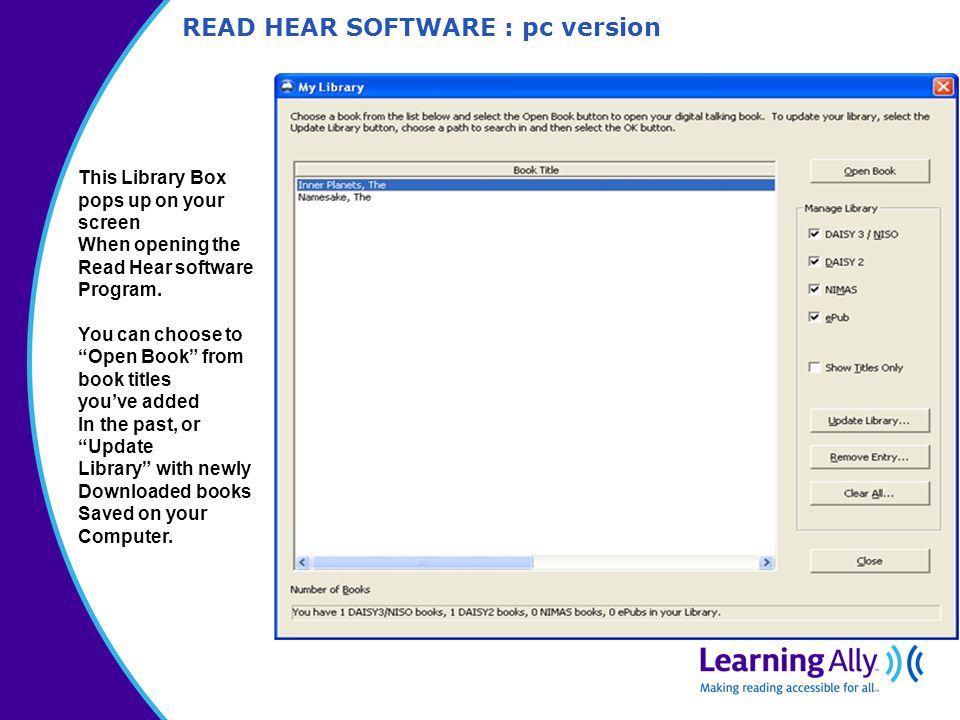 READ HEAR SOFTWARE : pc version This Library Box pops up on your screen When opening the Read Hear software Program.