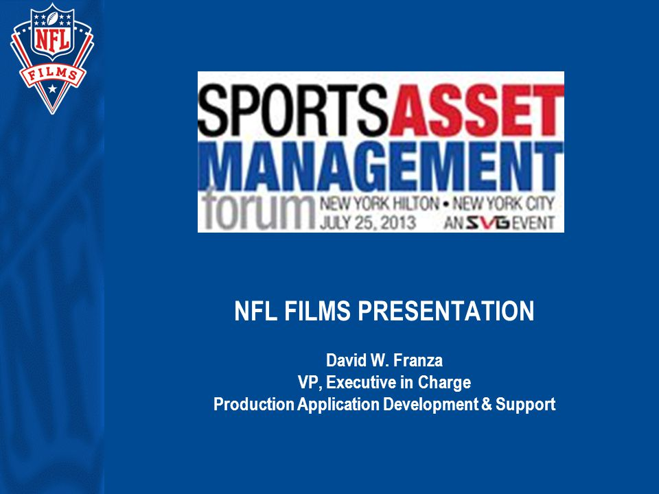 Agenda Introduction & Some History (Ancient) The Vision and Need for Digital MAM at NFL Films Gaining Consensus and Funding - The Sell Job Building the MAM System at NFL Films – SABER The Evolution and Expansion of SABER Questions?