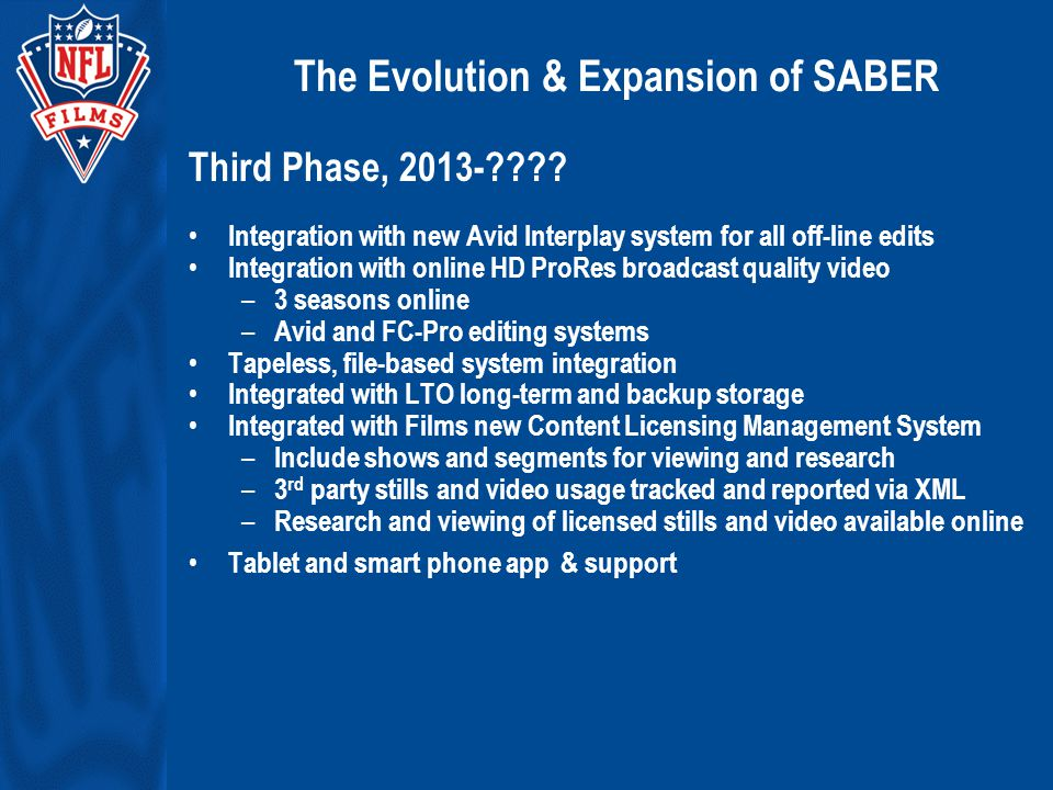 The Evolution & Expansion of SABER Third Phase, 2013- .