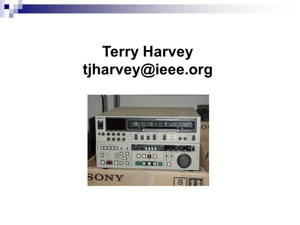 Terry Harvey tjharvey@ieee.org