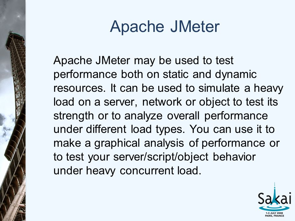 Apache JMeter Apache JMeter may be used to test performance both on static and dynamic resources. It can be used to simulate a heavy load on a server,