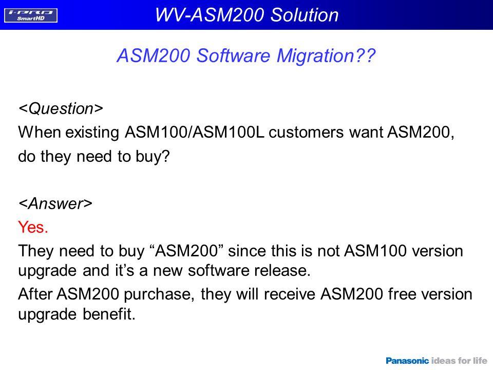 WV-ASM200 Solution ASM200 Software Migration?.