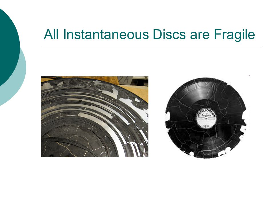 All Instantaneous Discs are Fragile