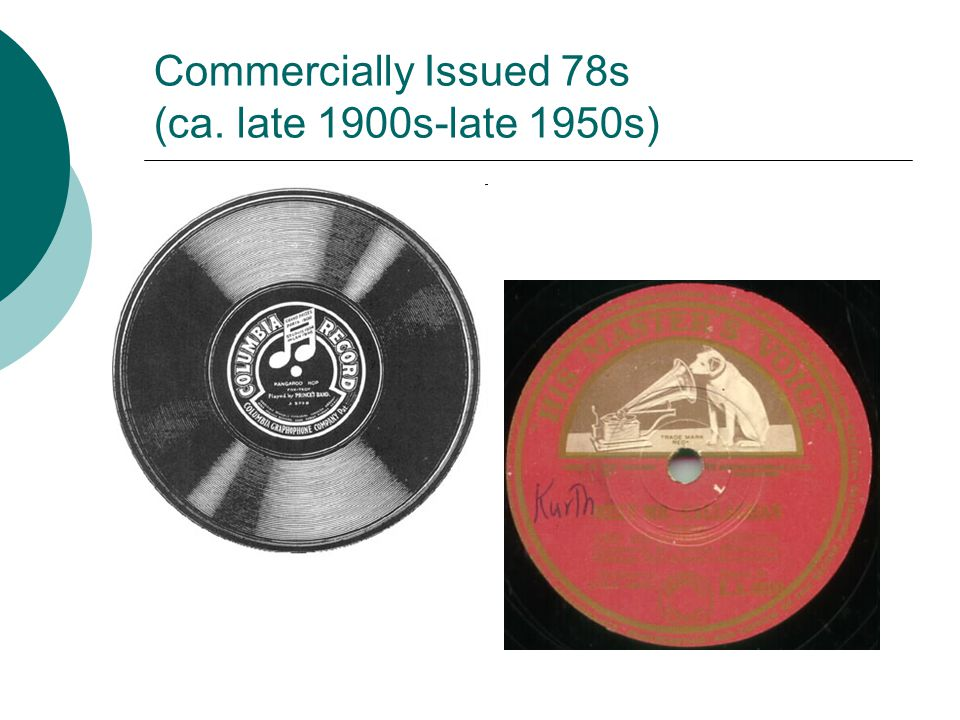 Commercially Issued 78s (ca. late 1900s-late 1950s)