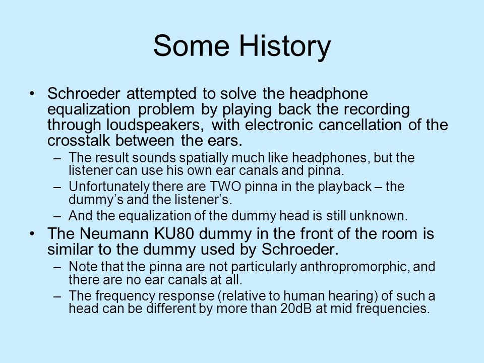 Part 2 – Binaural Hearing Practical questions: Is it possible to measure HRTF functions with a blocked ear canal.