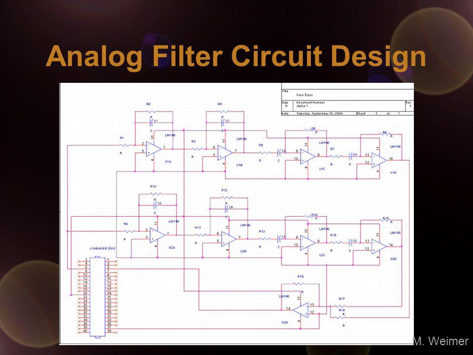 Analog Filter Circuit Design M. Weimer